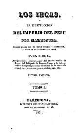 Los Incas, ó, La destruccion del imperio del Perú