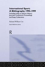 International Sport: A Bibliography, 1995-1999