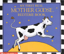 My First Real Mother Goose Bedtime Book Book