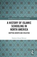 A History of Islamic Schooling in North America PDF