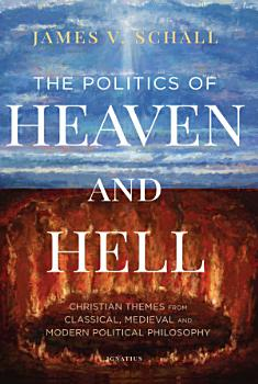 The Politics of Heaven and Hell PDF