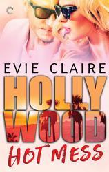 Hollywood Hot Mess Book PDF