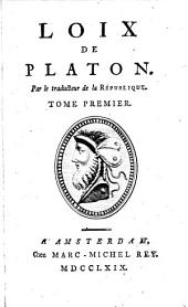 Loix de Platon: Volume1