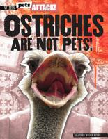 Ostriches Are Not Pets  PDF