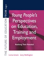 Young People's Perspectives on Education, Training and Employment
