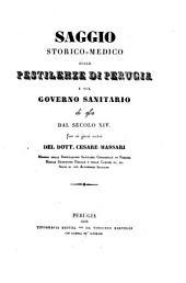 Saggio storico-medico sulle pestilenze di Perugia e sul governo sanitario di esse dal secolo XIV. Fino ai giorni nostri
