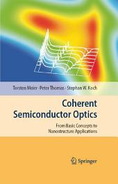Coherent Semiconductor Optics: From Basic Concepts to Nanostructure Applications