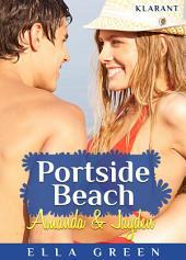 Portside Beach. Amanda und Jayden