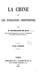 La Chine et les puissances chrétiennes: Volume1