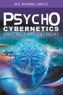 Psycho Cybernetics and Self Fulfillment PDF