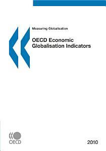 Measuring Globalisation  OECD Economic Globalisation Indicators 2010