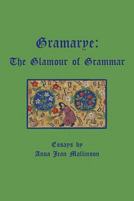 Gramarye  The Glamour of Grammar