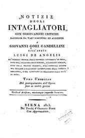 Notizie istoriche degli intagliatori: Volume 11