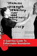 A Guerrilla Guide To Enforceable Boundaries