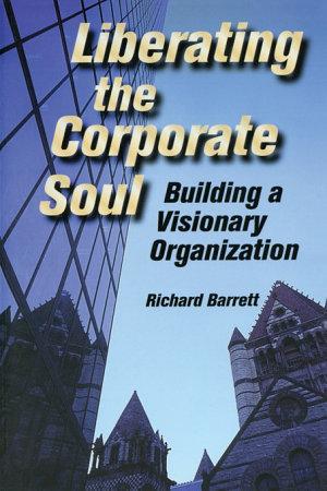 Liberating the Corporate Soul PDF
