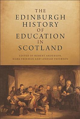 Edinburgh History of Education in Scotland