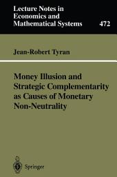 Money Illusion and Strategic Complementarity as Causes of Monetary Non-Neutrality