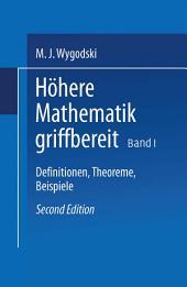 Höhere Mathematik griffbereit: Definitionen, Theoreme, Beispiele, Ausgabe 2
