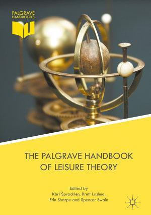 The Palgrave Handbook of Leisure Theory