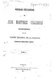 Poesias escogidas de Juan Martinez Villergas: Volumen 1