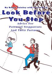Look Before You Step: Advice For Potential Stepparents And Their Partners