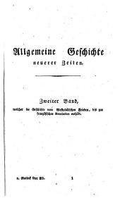 Allgemeine Geschichte vom Anfang der historischen Kenntniss bis auf unsere Zeiten: Band 8