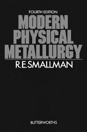 Modern Physical Metallurgy: Edition 4