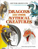 Dragons and Other Mythical Creatures