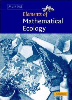 Elements of Mathematical Ecology PDF