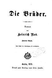 Die Brüder: Roman von Heinrich Noë, Band 2
