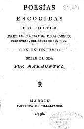 Poesías escogidas del doctor frey Lope Felix de Vega Carpio ... ; con un discurso sobre la oda por Marmontel