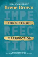 The Gifts of Imperfection  10th Anniversary Edition PDF