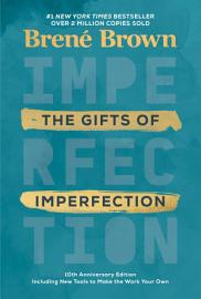 The Gifts Of Imperfection  10th Anniversary Edition