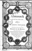 An Almanack for the Year of Our Lord      Established 1868 by Joseph Whitaker Containing an Account of the Astronomical and Other Phenomena and a Vast Amount of Information Respecting the Government  Finances  Population  Commerce  and General Statistics of the Various Nations of the World with an Index Containing Nearly 20 000 References PDF