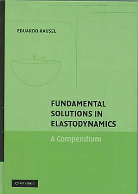 Fundamental Solutions in Elastodynamics