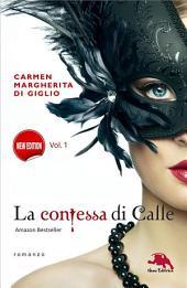 Il diario segreto - serie LA CONTESSA DI CALLE ep. 1 di 2 (Collana: Romanzi a puntate)