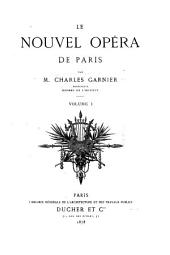 Le nouvel Opéra de Paris: Volume 1