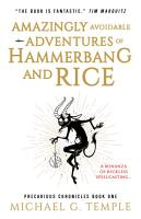 Amazingly Avoidable Adventures of Hammerbang and Rice PDF