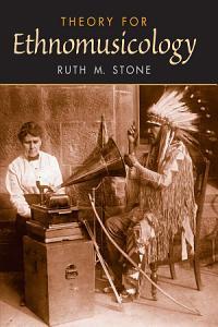 Theory for Ethnomusicology PDF