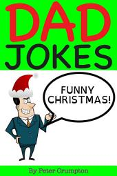 Funny Christmas Dad Jokes