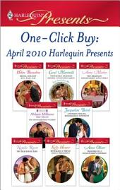 One-Click Buy: April 2010 Harlequin Presents: Bride, Bought and Paid For\Wedlocked: Banished Sheikh, Untouched Queen\The Brazilian Millionaire's Love-Child\Untamed Italian, Blackmailed Innocent\The Blackmail Baby