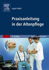 Praxisanleitung in der Altenpflege: Ausgabe 2