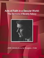 Acts of Faith in a Secular World: The Sermons of Beverly Asbury