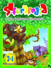 Storypedia: Flora dan Fauna di Indonesia