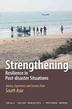 Strengthening Resilience in Post Disaster Situations PDF