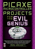 PICAXE Microcontroller Projects for the Evil Genius PDF