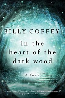 In the Heart of the Dark Wood Book