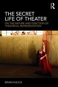 The Secret Life of Theater Book