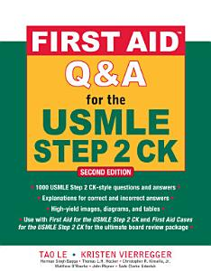 First Aid Q A for the USMLE Step 2 CK  Second Edition Book