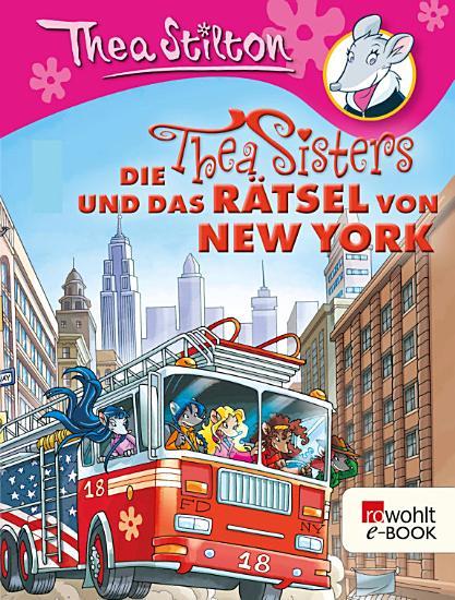 Die Thea Sisters und das R  tsel von New York PDF